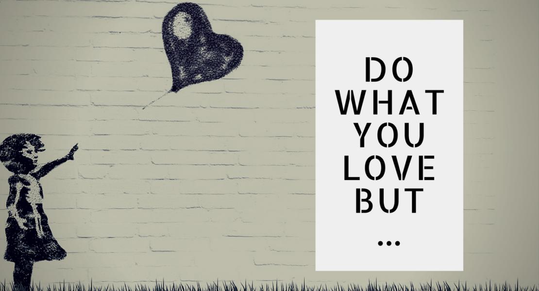 Theo đuổi thứ bạn đam mê cực kỳ khó