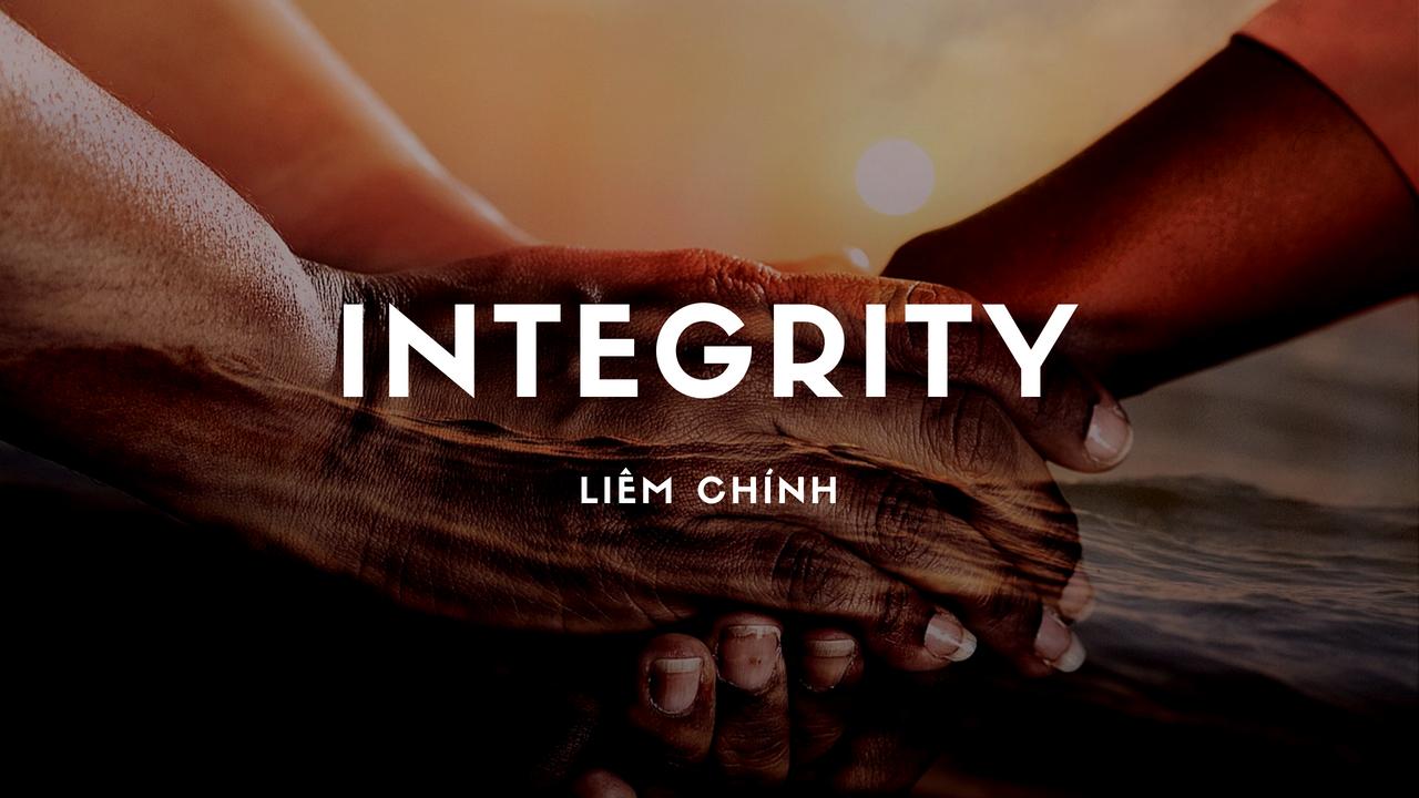 Sống liêm chính (Live with Integrity)