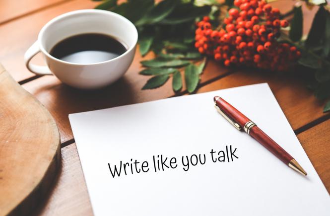 Hãy viết giống như lúc bạn nói